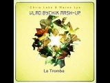 Preview_Chris Lake, Marco Lys -- La Tromba (vlad Bychik mash-up)