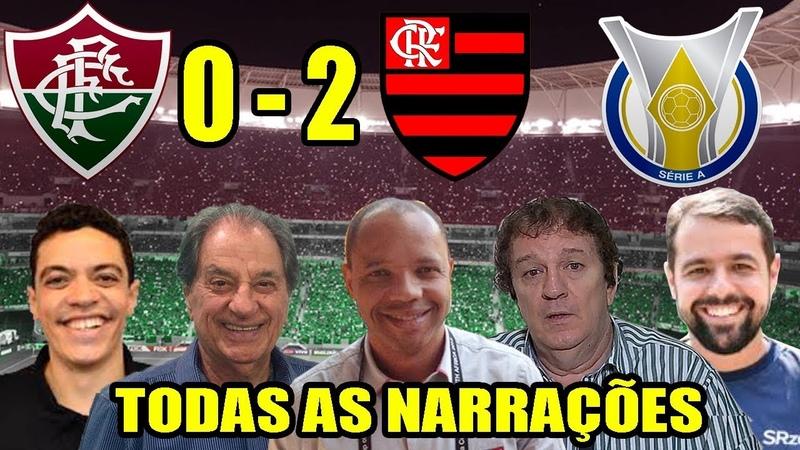 Todas as narrações - Fluminense 0 x 2 Flamengo / Brasileirão 2018