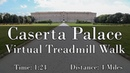Caserta Palace Virtual Walking Tour