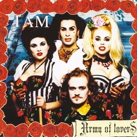 Army Of Lovers альбом I Am