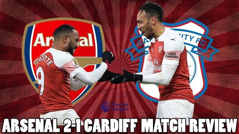 Arsenal 2 1 Cardiff Match Review Aubameyang Lacazette Score For Arsenal