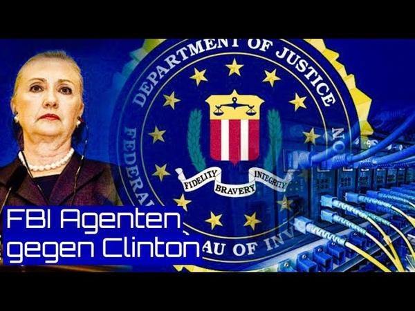 FBI Agenten packen aus: Hillary Clinton hat die USA verraten