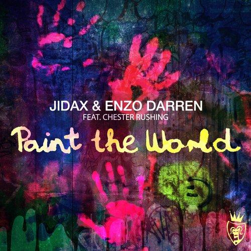 Chester Rushing, Jidax & Enzo Darren – Paint The World (Original Mix)