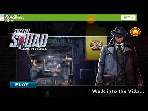 Special Squad Crime Mysteries Case 1 Story Level 6 Walk Into The Villa Walkthrough HFG