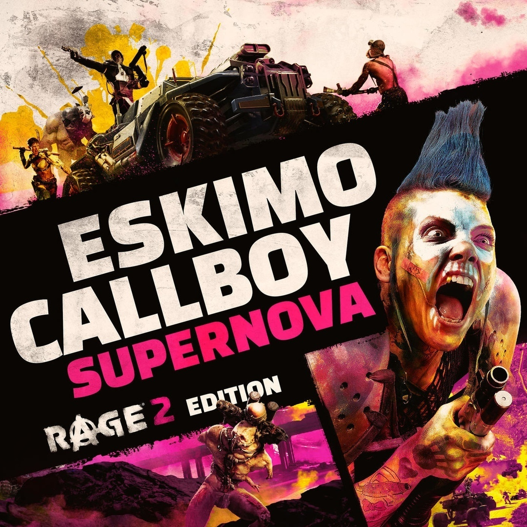 Eskimo Callboy - Supernova (RAGE 2 Edition) (Single)