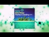 Adam Nickey - Perfect Destiny 2013 (Winkee Remix) Touchstone Recordings