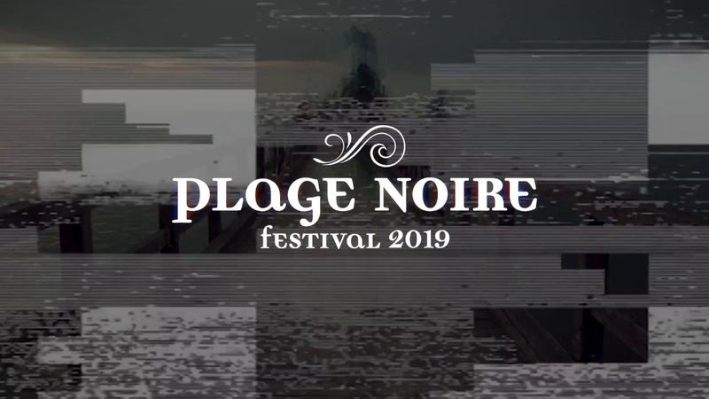 Die erste Verheißung | Plage Noire 2019