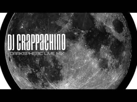 Dj Crappachino - Darkspheric Live Mix