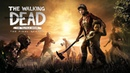 The Walking Dead The Final Season прохождение часть 1