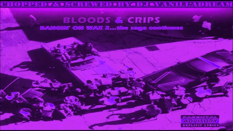 Bloods Crips - Send That Crab Off To Die (Chopped Screwed) by DJ Vanilladream