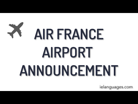 Air France Airport Announcement - Authentic French