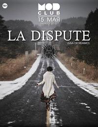 15.05.* LA DISPUTE (USA) * MOD