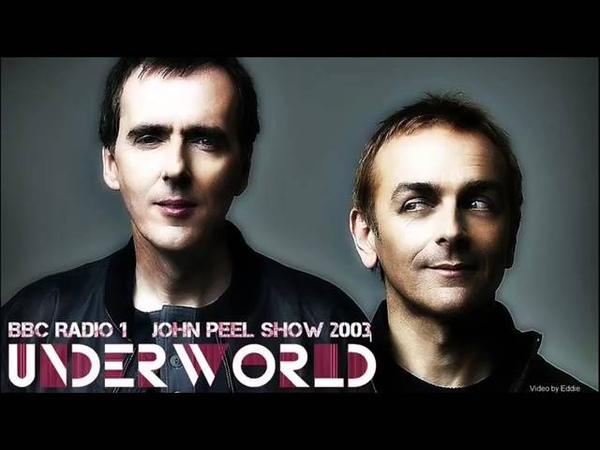 Underworld 2003 Peel Session, BBC Radio