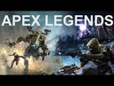 APEX Legends Gameplay new free to play EA game from Titanfall Studio Respawn Entertainment