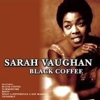 Sarah Vaughan альбом Black Coffee