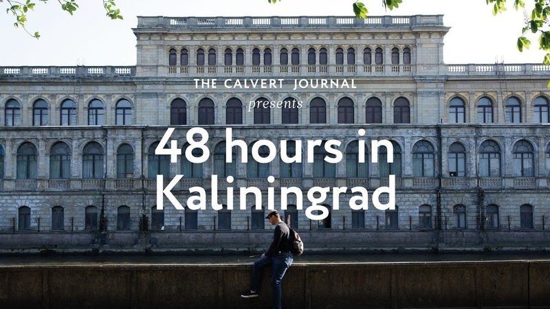 48 hours in Kaliningrad, Russia