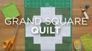 Quilt Snips Mini Tutorial - Grand Square
