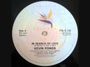 Kevin Power – In Search Of Love (1987)