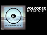 Volkoder - Tell me More Kittball
