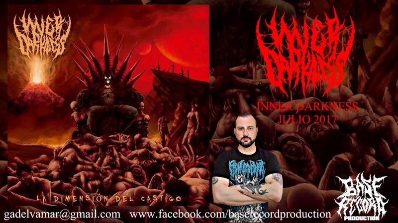 Inner Darkness - La Dimensión del Castigo album promo (Official premiere)