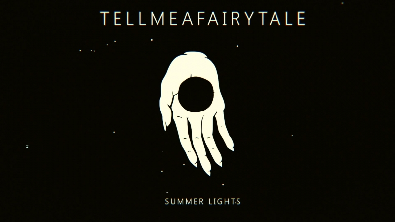 Tell Me a Fairytale - Summer Lights (Audio)