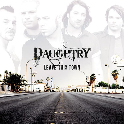 Daughtry альбом Leave This Town