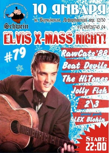 10.01 ELVIS X-mass Party! in SCHWEIN