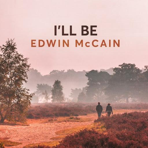 Edwin McCain альбом I'll Be