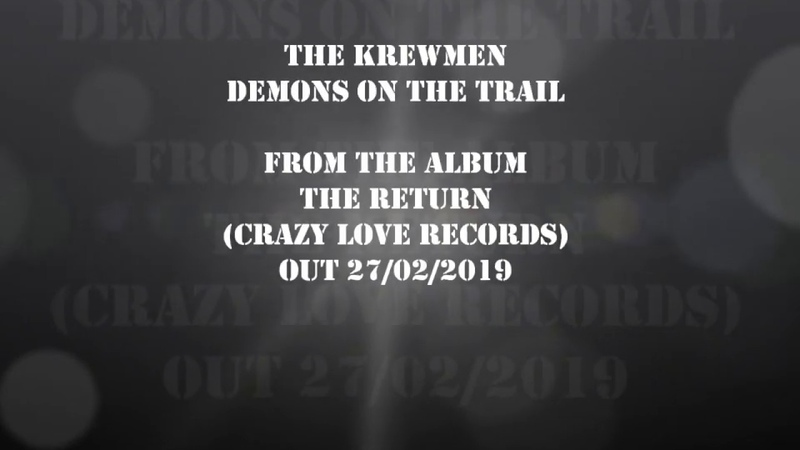 The Krewmen - Demons On The Trail - from the album The Return on Crazy Love Records