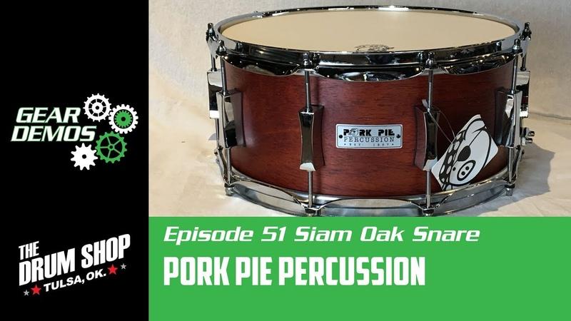 Gear Demo EP 51 Pork Pie Percussion Siam Oak 14in Snare