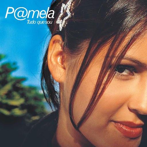 Pamela альбом Tudo Que Sou