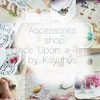 ♥Once Upon a Time / Shop accessories ♥ Авторски