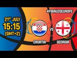 Croatia v Georgia - Live - Quarter-Finals - FIBA U20 European Championship 2017 - DIV B