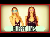 BLURRED LINES - Robin Thicke (Taryn Southern, Julia Price, Elliott Yamin, King Bach Cover)