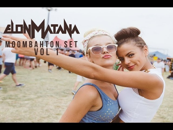 ♫ DJ Elon Matana - Moombahton Set 2018 Vol 1♫ *HD 1080p*