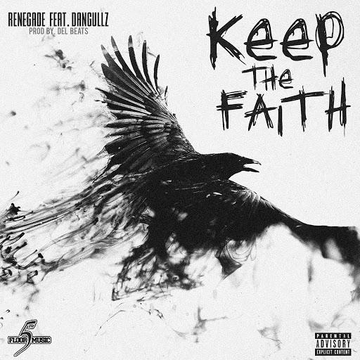 Renegade альбом Keep the Faith