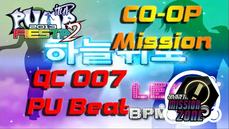 To The Sky (하늘위로) QC 007 [CO-OP MISSION]   Pubeat   PUMP IT UP FIESTA 2 MISSION ZONE