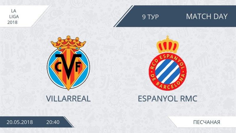 AFL18. Spain. Primera. Day 9. Villarreal - Espanyol RMC.