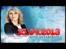 ▐►Seni Axtariram (15.09.2013) FULL◄▌