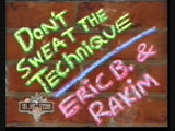 02. Eric B. &amp Rakim. Dont Sweat The Technique (