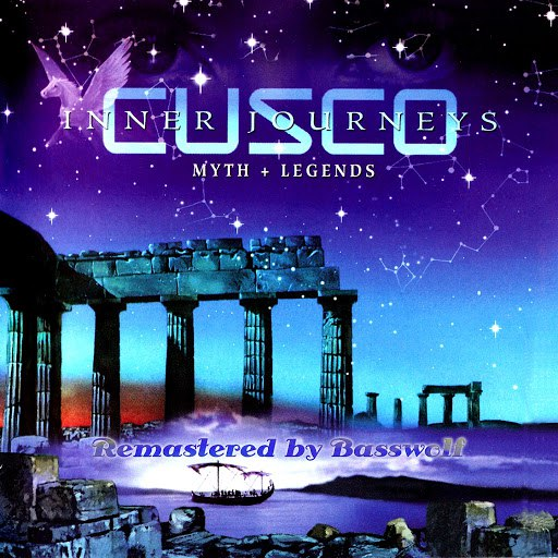 Cusco альбом Inner Journeys (Myth + Legends) [Remastered by Basswolf]