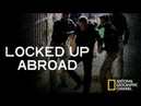 Locked Up Abroad -S07E20 - Escape From The Gulag