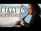 Top 100 Best Songs Of All Time Best Love Songs Of Saxophone Kenny G Greatest Hits Full Album