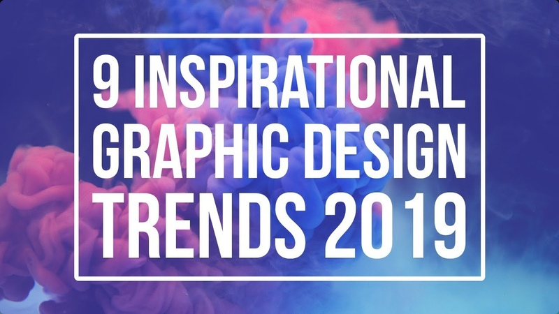 9 Inspirational Graphic Design Trends For 2019!