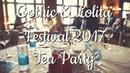 Gothic Lolita Festival 2017 Tea Party | Evil Sasha
