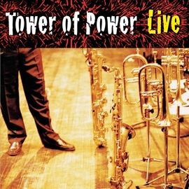 Tower of Power альбом Soul Vaccination: Tower Of Power Live