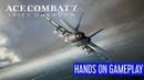 Ace Combat 7: Skies Unknown – Mission 7: First Contact – Gameplay Demo