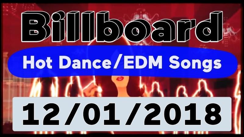 Billboard Top 50 Hot Dance/Electronic/EDM Songs (December 1, 2018)