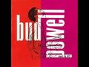 Bud Powell Trio - Bud's Bubble