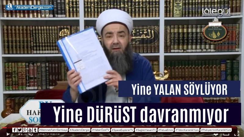 Süleymancı Mehmet Fahri Sertkaya Cübbeliye resti çekti: Ya ispat edersin ya da şerefsizsin